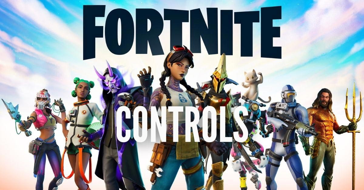 Fortnite Complete Controls Guide For Pc Xbox One Xbox Series X Ps4 Ps5 Switch Mobile Outsider Gaming