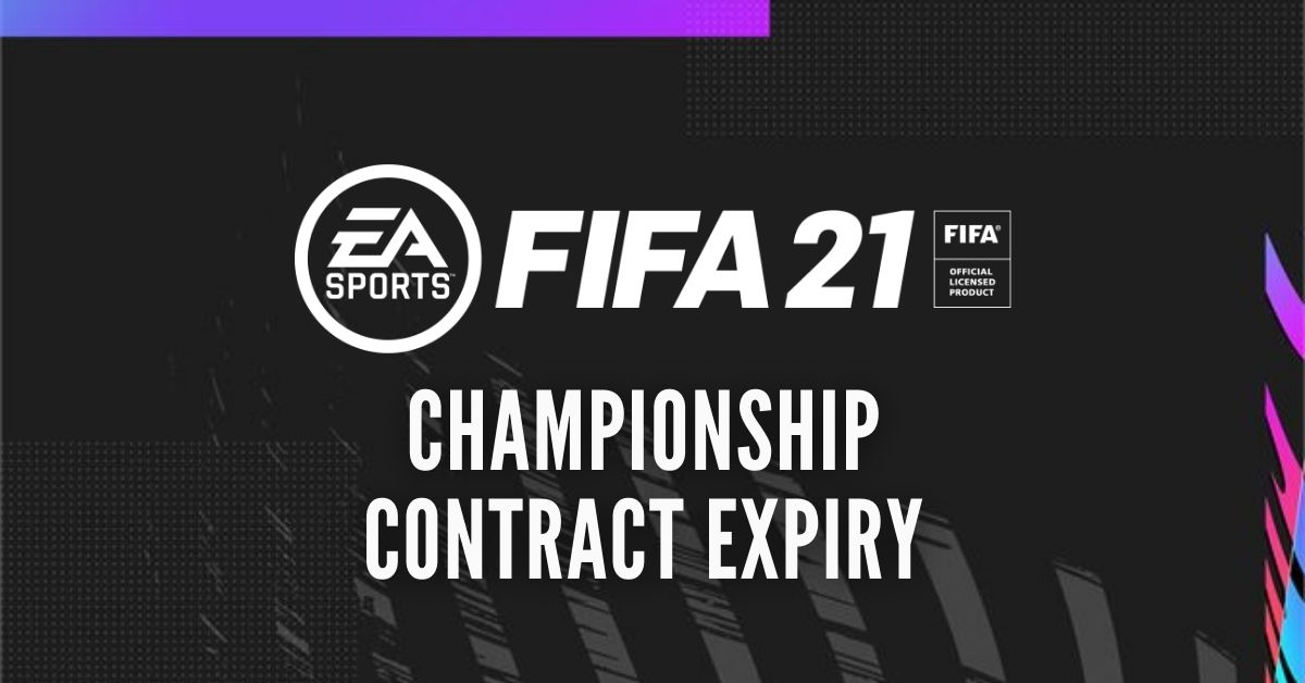 Fifa 21 Career Mode Best Championship Contract Expiry Signings Ending In 2021 First Season Outsider Gaming