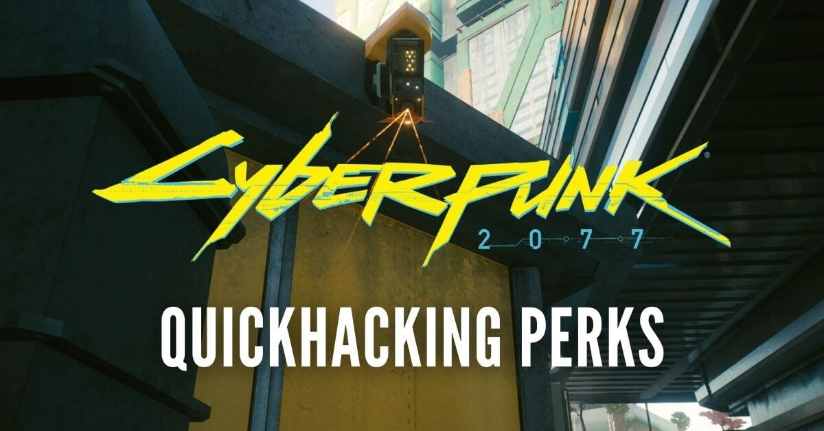 Quickhacking Perks