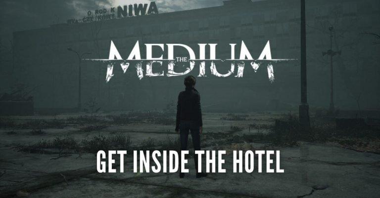 The Medium get inside the hotel