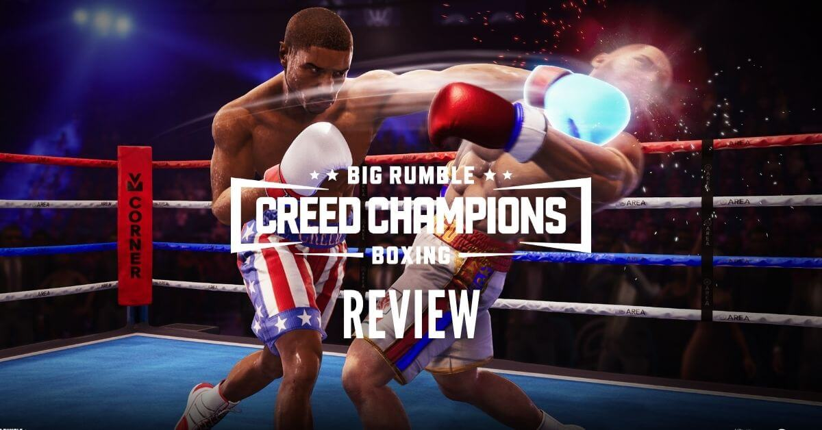 Big Rumble Boxing Creed Champions Review: Should You Get the Arcade Boxer?